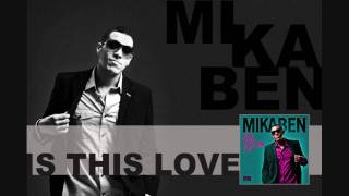 Gambar cover Is This Love by Mikaben