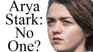 """No one"": how will Arya Stark's story end?"