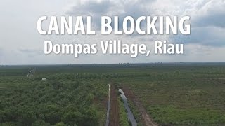 Canal Blocking, Riau