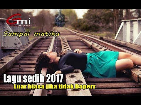 Di Jamin Nangis - Lagu Tersedih 2017