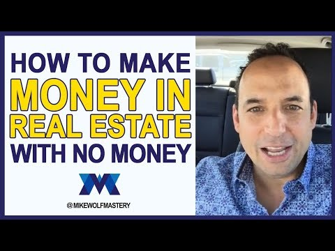 How To Make Money In Real Estate With No Money - 3 Simplified Options