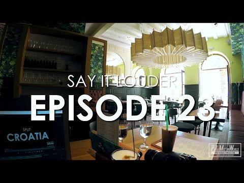 SAY IT LOUDER | EPISODE 23 | VLOG | DISCOVER SPLIT PROJECT | ParaMeetsWorld