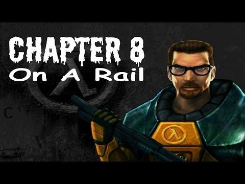 Half-Life (100%) Walkthrough (Chapter 8: On a Rail)