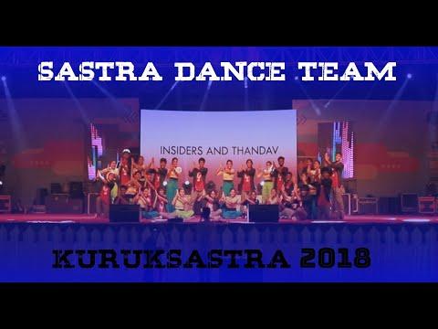 Sastra Dance Team Host Performance | Kuruk Sastra 2018 | Insiders and Thandav | Sastra University