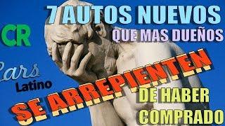 Gambar cover Los 10 Autos Nuevos Que Mas Dueños Se Arrepienten De Haber Comprado (2019) *CarsLatino*
