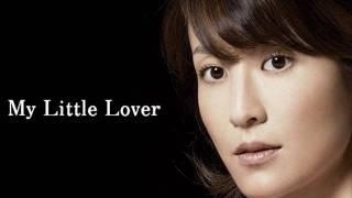 My Little Lover - CRAZY LOVE
