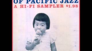 Assorted Flavors Of Pacific Jazz A ~ Mulligan, Baker, Twardzik, Shank, Chico Hamilton