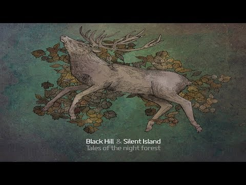 Black Hill & Silent Island - Tales of the night forest [Full Album]