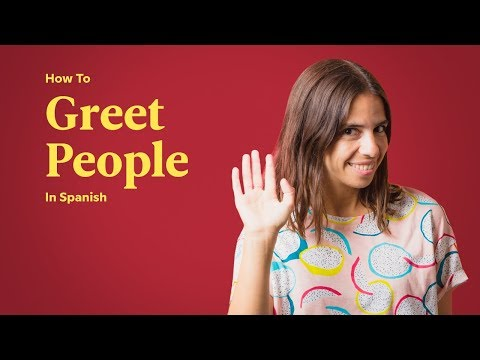 How To Greet People In Spanish | Spanish In 60 Seconds