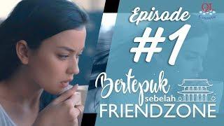 BERTEPUK SEBELAH FRIENDZONE - episode 1 MP3