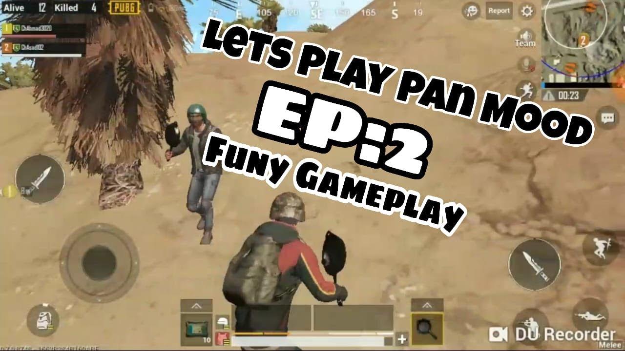 Pubg Mobile In Real Life Pan Mood Gameplay Funny Gameplay Urdu