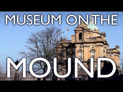 MUSEUM ON THE MOUND, EDINBURGH