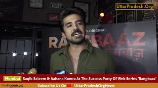 Saqib Saleem & Aahana Kumra At The Success Party Of Web Series 'Rangbaaz'