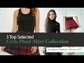 3 Top Selected Girls Plaid Skirt Collection Amazon Fashion, Winter 2017