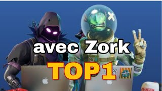 FORTNITE TOP1 OUFISSIME AVEC ZORK 10 KILLS