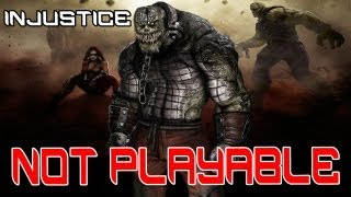 Killer Croc NOT Playable in Injustice: Gods Among Us