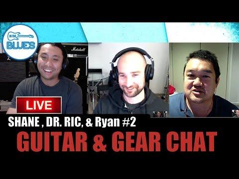 Shane, Ryan, & Dr. Ric Talk All Things Guitar - #2