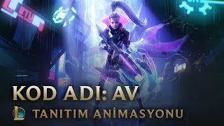 Av | KOD ADI: Av Animasyon Tanıtımı - League of Legends