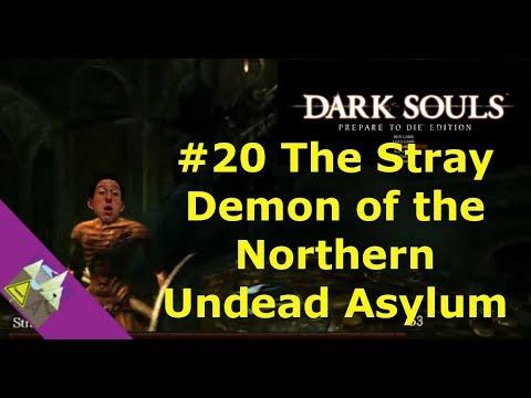 Dark Souls #20 The Stray Demon of the Northern Undead Asylum