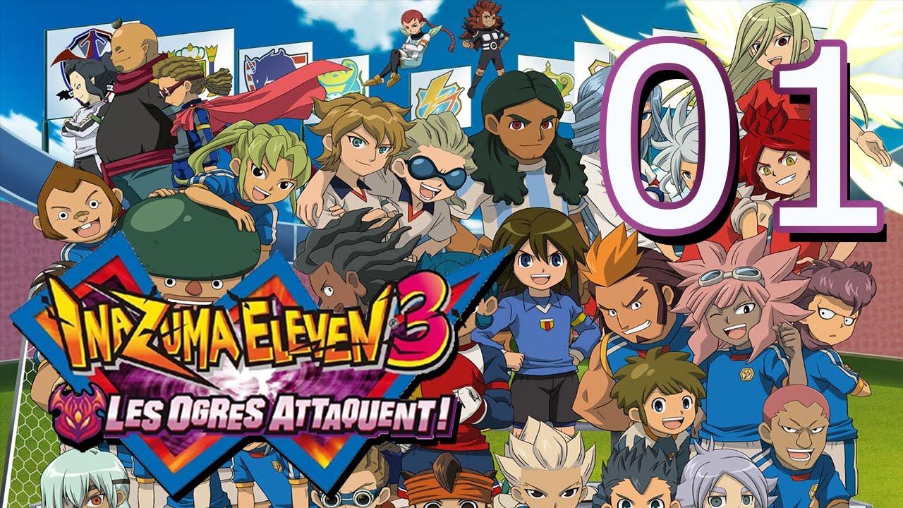 Inazuma eleven 3 les ogres attaquent pisode 1 la - Inazuma eleven saison 1 ...