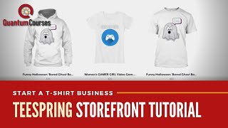 Build Your Teespring Storefront  | Header, Banner, About Page & Products