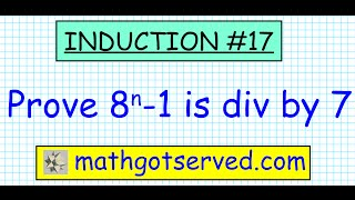 #17 proof prove induction 8^n-1 is divisible by 7 divides