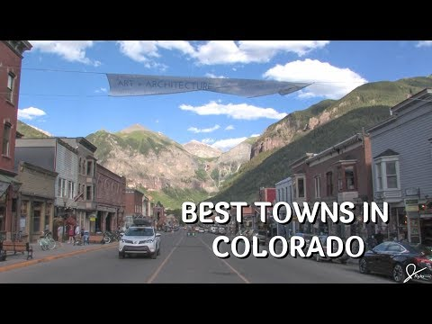 The Best Towns in Colorado