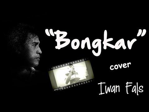 bongkar - iwan fals - video clip cover