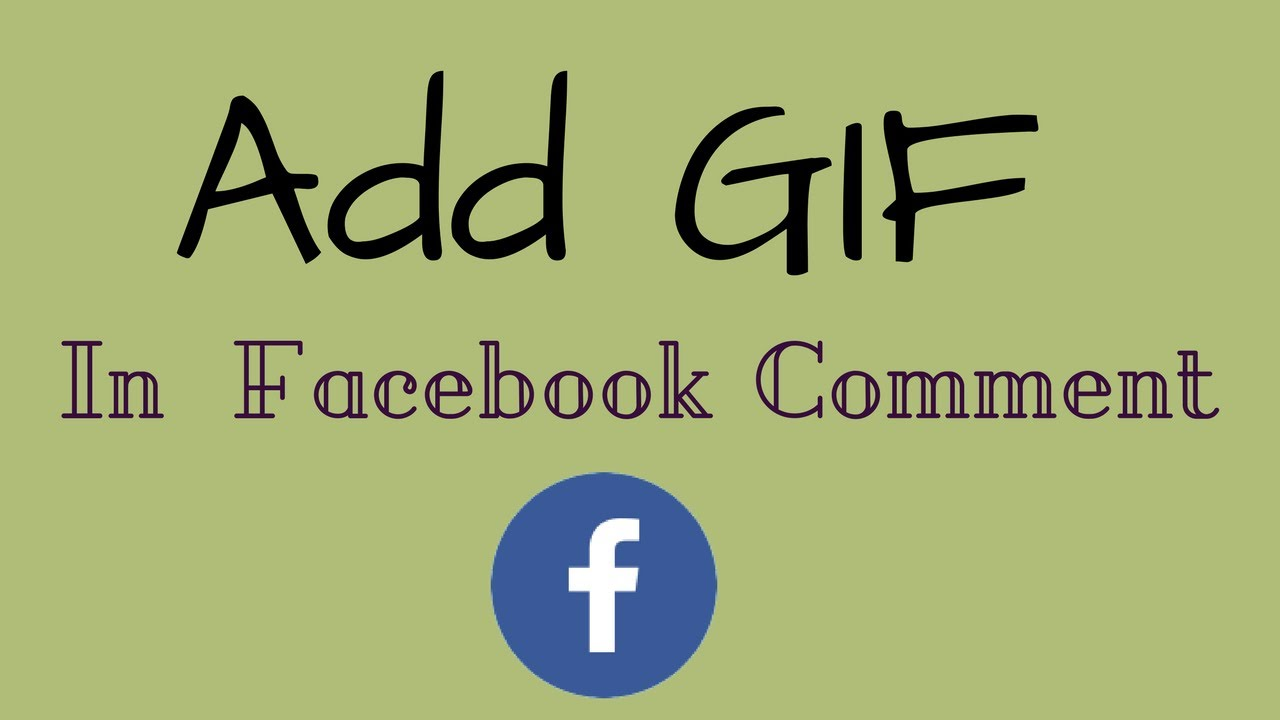 how to add gif in a facebook comment youtube