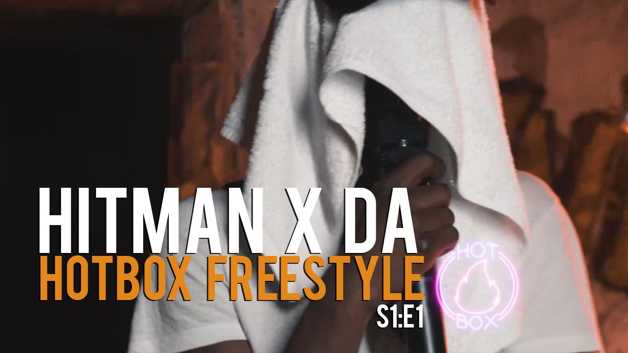 Hitman X Da Hotbox Freestyle S1 E1 Gtk Tv 4k Youtube