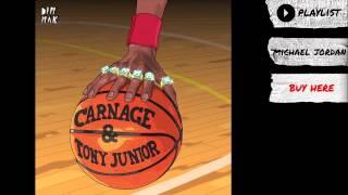 "Carnage & Tony Junior - ""Michael Jordan"" (Audio) | Dim Mak Records"