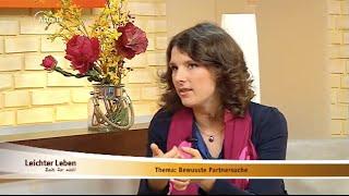 Wie finde ich einen passenden Partner? Singleberaterin Dana Dietrich bei Leichter Leben