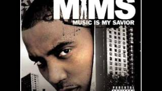Mims - this is why i