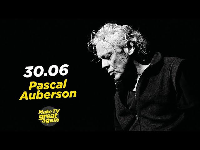 Make TV Great Again S1 E43 - Tonight Pascal Auberson