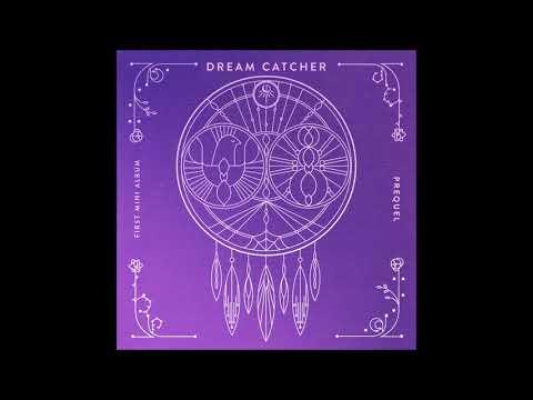 Dreamcatcher (드림캐쳐) - Fly high (날아올라) [MP3 Audio] [Prequel]