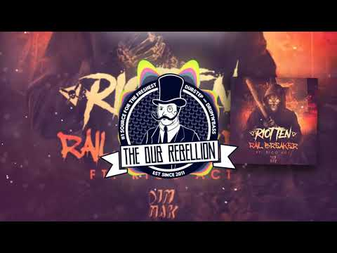 Riot Ten - Rail Breaker (feat. Rico Act)