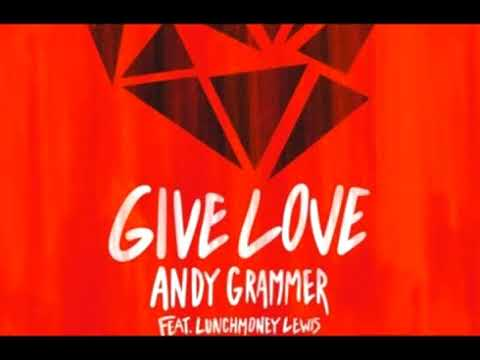 Andy Grammer - Give Love [ 1 HOUR LOOP]