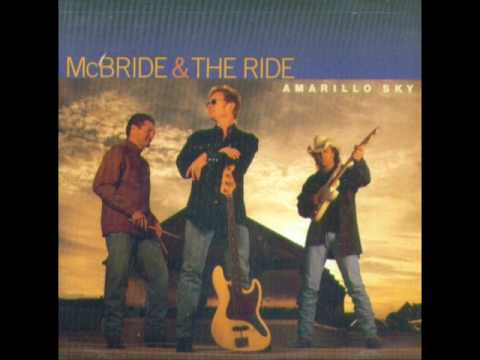 McBride & The Ride - Can I Count On You