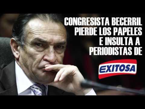 Congresista Becerril pierde los papeles con periodistas de Exitosa