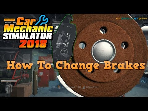 CMS 2018: How To Do A Simple Brake Repair