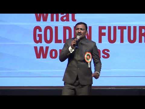 WHAT GOLDEN FUTURE WORKS AS MOTIVATIONAL SPEECH MR SARJERAO PATIL