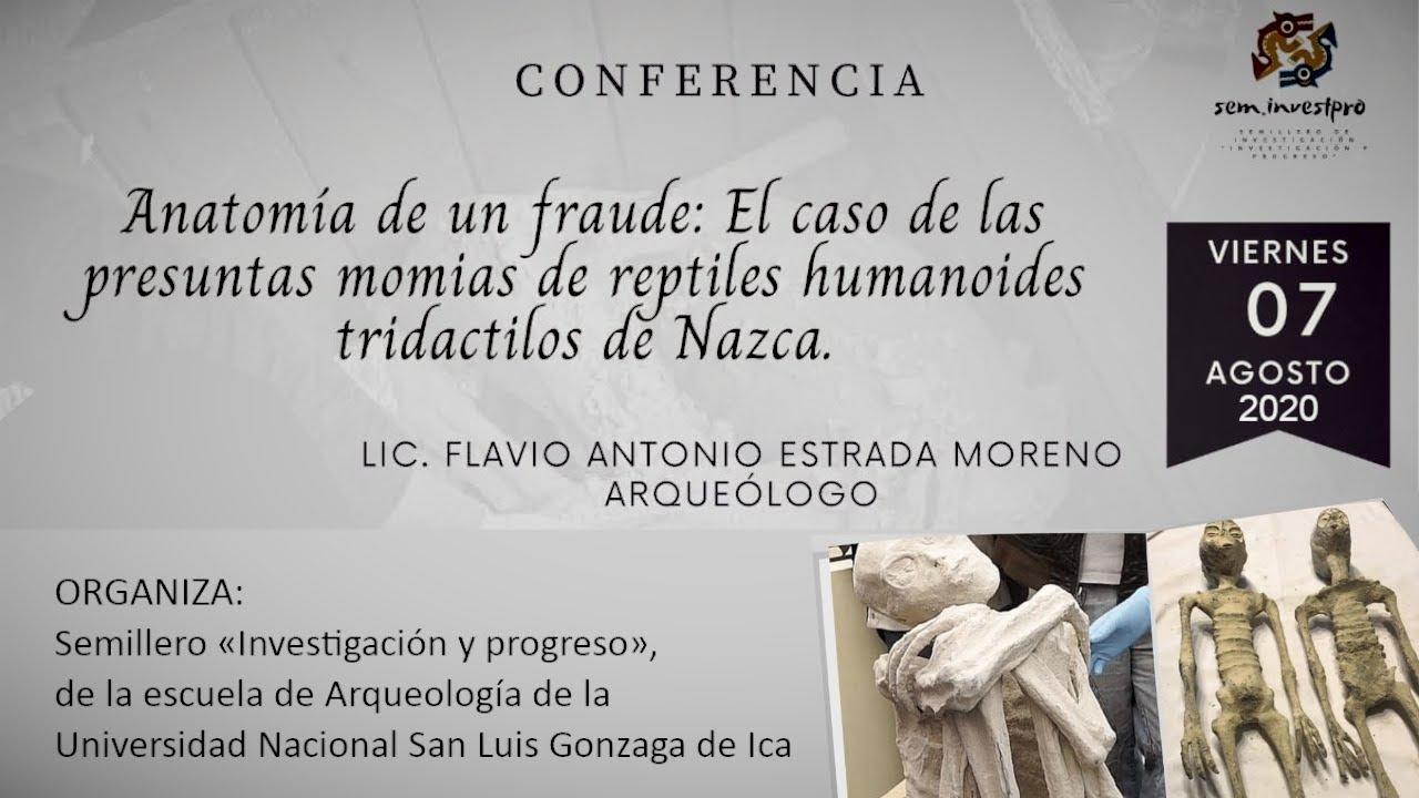 DESMONTANDO las «momias» de Nasca VIII | Semillero «Investigación y progreso», de la UNICA