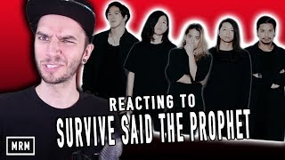 REACTING TO SURVIVE SAID THE PROPHET!!!