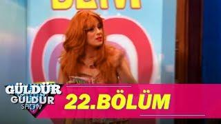 Güldür Güldür Show 22.Bölüm
