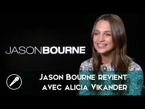 Interview - Jason Bourne revient en beauté avec Alicia Vikander !