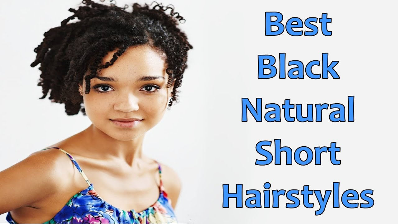 Best Black Natural Short Hairstyles for African American Women - YouTube