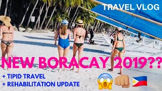 Vlog - Kumusta na NEW BORACAY 2019? (Rehabilitation Updates + Tipid Travel)
