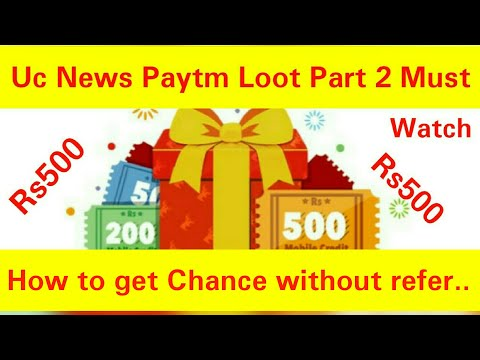 (Expired) Uc News App Loot Part2 | How to Get Chance without Refers
