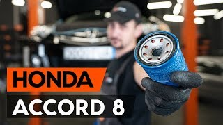 Comment remplacer filtre à huile et huile moteur sur HONDA ACCORD 8 (CU2) [TUTORIEL AUTODOC]