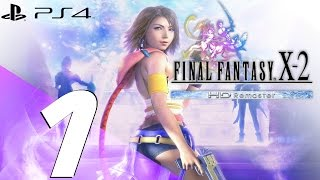 Final Fantasy X-2 HD Remaster PS4 - Walkthrough Part 1 - Prologue